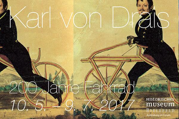 Karl von Drais. 200 Jahre Fahrrad