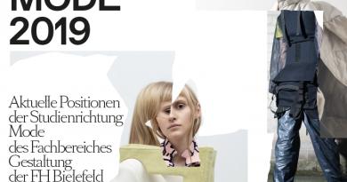MODE 2019 <BR>2. 6. – 11. 8<BR> Aktuelle Positionen der Studienrichtung Mode des Fachbereiches Gestaltung der FH Bielefeld