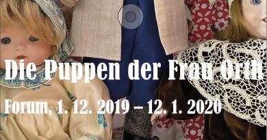 Die Puppen der Frau Orth<BR> 1. 12. 2019 – 12. 1. 2020