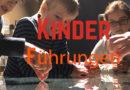 Kinder Führungen